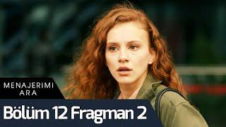 Menajerimi Ara 12. Bölüm 2. Fragman