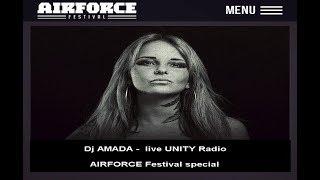 Video Dj AMADA -  live UNITY Radio 🔊 | AIRFORCE Festival special download MP3, 3GP, MP4, WEBM, AVI, FLV November 2017