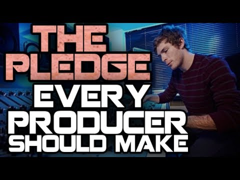 The Pledge EVERY Music Producer Needs To Make...