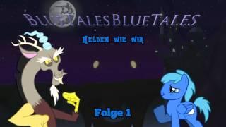 [MLP-FIM] Folge 01: Kolossaler Ärger - HWW - BlueTales blaue Geschichten - Hörspiel