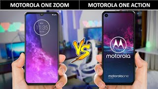 MOTOROLA ONE ZOOM VS MOTOROLA ONE ACTION