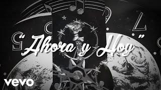 José Madero - Ahora Y Hoy (Lyric Video)