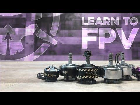 Choosing Motors For FPV