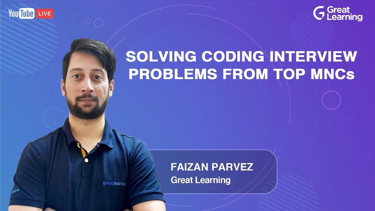 Solving Coding Interview Problems from Top MNCs | How to crack Coding Interview