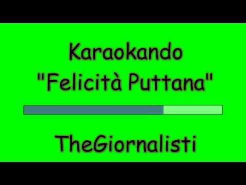 Karaoke Italiano - Felicità Puttana - TheGiornalisti Testo