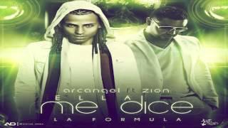 Zion Ft Arcangel - Ella Me Dice (La Formula)