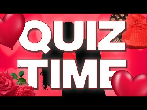 VALENTINES DAY SPECIAL | QUIZTIME Mp3