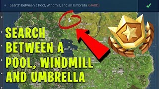 Search Between a Pool, Windmill and an Umbrella - Fortnite Battle Pass Challenge