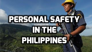 Philippines Expat: Personal Safety