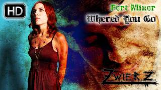 Fort Minor - Where'd You Go (zwieR.Z. Remix)