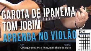 Garota de Ipanema - Tom Jobim e Vinicius de Moraes - Como tocar no TV Cifras