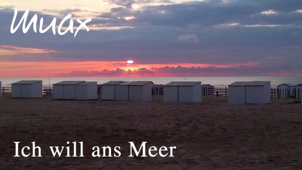 Ich Will Ans Meer