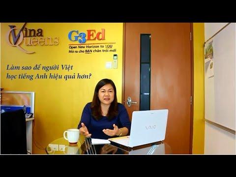 Làm sao để người Việt học tiếng Anh hiệu quả hơn?