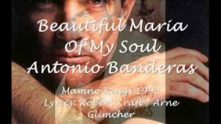Beautiful Maria Of My Soul Lyrics Spanish Version- Antonio Banderas- Mambo Kings