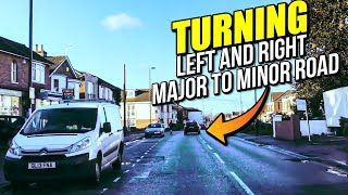 How to turn Left and Right Driving from a Major Road into a Minor R...