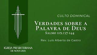 [Culto Dominical] Verdades sobre a Palavra de Deus   IPNL   09.08.2020