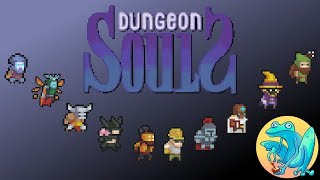 Dungeon Souls! I