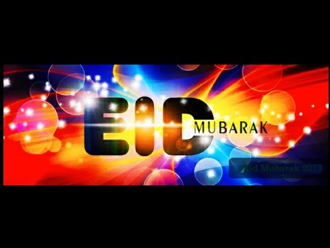 New Eid mubarak video, Happy eid 2018, Eid wishing whatsapp status