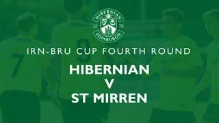 hibernian vs st mirren irn bru cup 4th round 8 10 2016 little stepz first football game