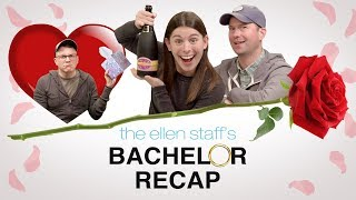 The Ellen Staff's 'Bachelor Recap': Poppin