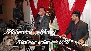 Mahmood Aslamy - Mere Rashke Qamar & Balam Pichkari - Mahroof Sharif - NEW INDIAN MIX 2018