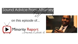Minority Report | Roy Galloway Esq., Are you Legally Prepared for the Future?