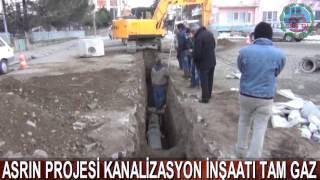 ASRIN PROJESİ KANALİZASYON İNŞAATI TAM GAZ