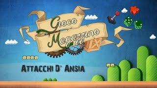 Gioco Magazzino #08 - Attacchi d'Ansia