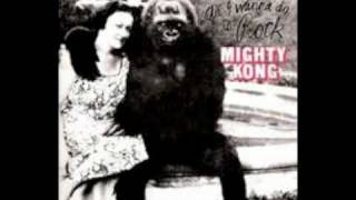Mighty Kong - Homesick & Horny (1970)