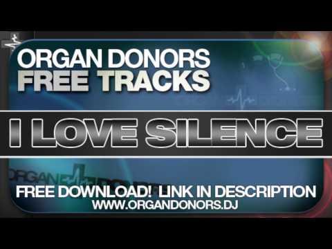 Icona Pop Vs Katana Organ Donors 'I Love Silence' Mashup) FREE DOWNLOAD