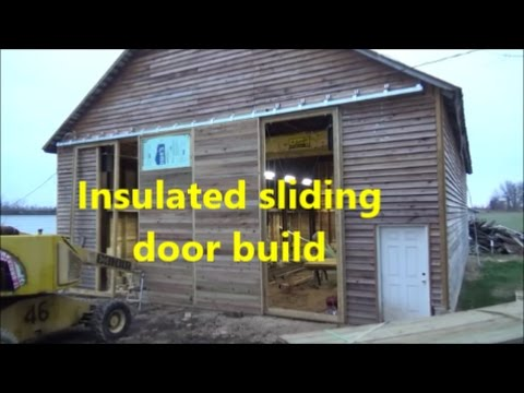 Insulated Sliding Door Build Youtube