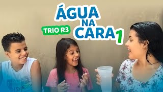 Trio R3 - ÁGUA NA CARA