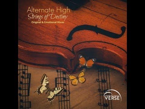 Alternate High - Strings Of Destiny (Emotional Mix) [Equinox Recordings VERSE]
