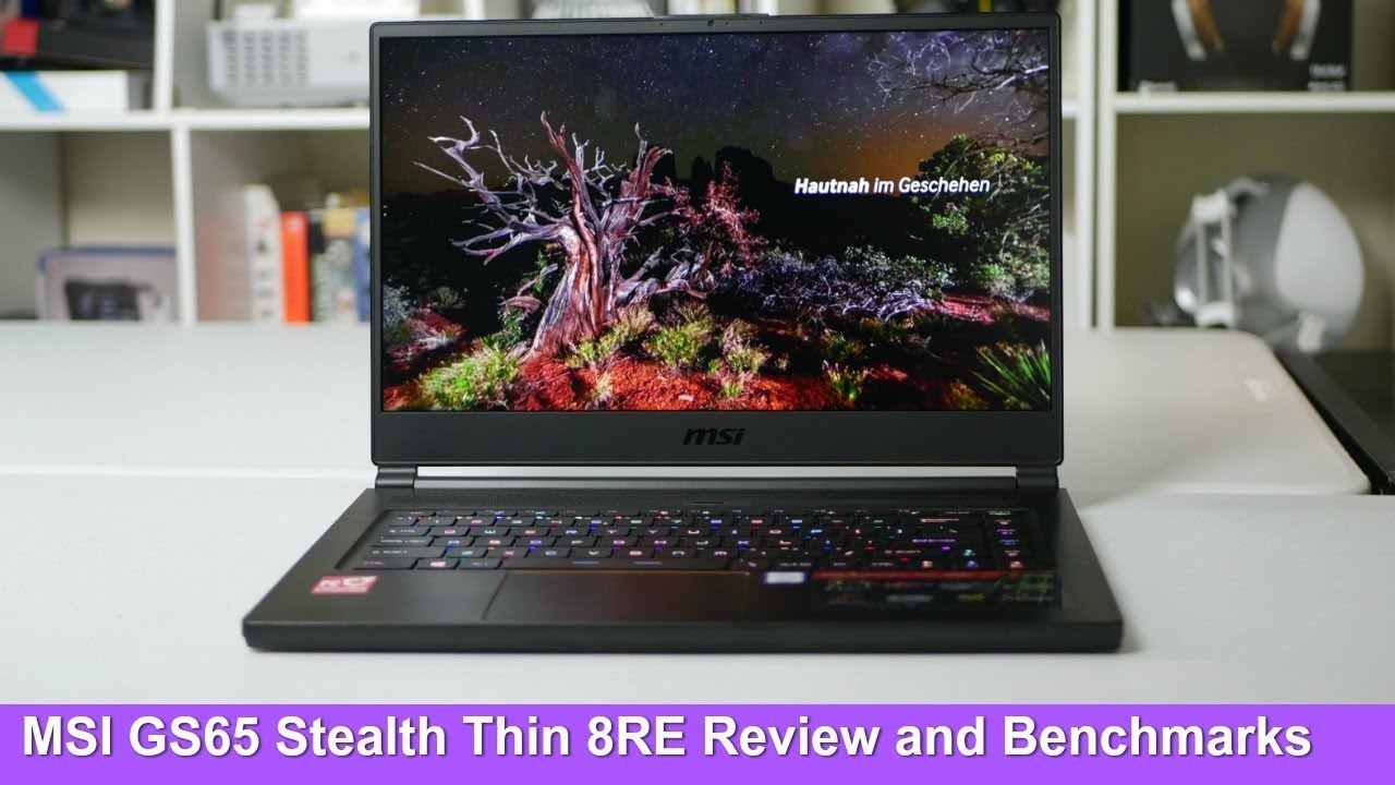 MSI GS65 Stealth Thin Review & Benchmarks