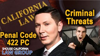 """Fighting a California """"Criminal Threats"""" Charge (Legal Analysis)"""