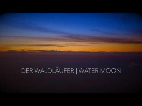 Der Waldläufer - Water Moon