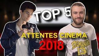 TOP 5 - Nos Attentes Cinéma pour 2018 (feat. Horreur Critique)