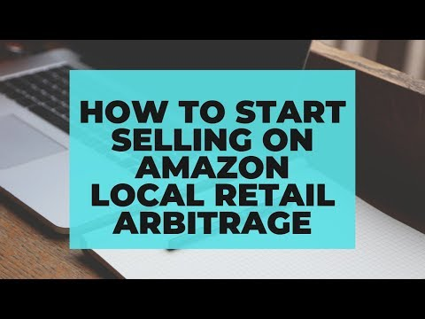 how-to-start-selling-on-amazon-local-retail-arbitrage