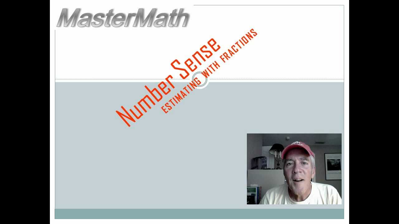 Estimating with Fractions: 6th grade math - YouTube