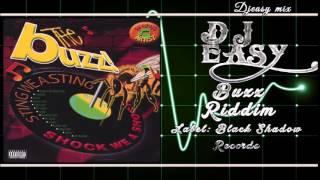 Buzz Riddim mix  2001  {Black Shadow} mix by djeasy