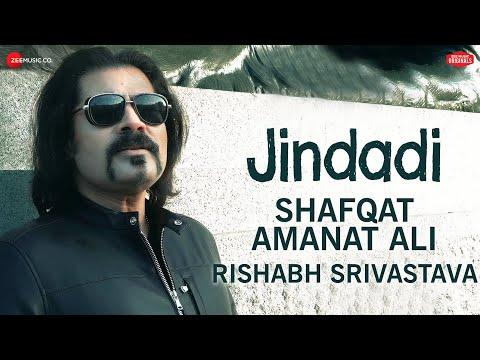 Jindadi | #ZeeMusicOriginals | Shafqat Amanat Ali | Rishabh Srivastava