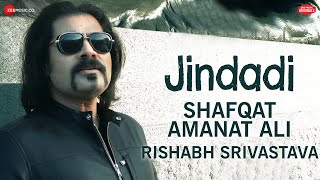 Jindadi Zee Music Originals | Shafqat Amanat Ali | Rishabh Srivastava