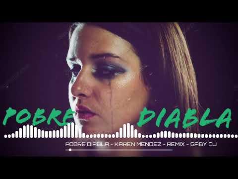 POBRE DIABLA - KAREN MÉNDEZ - REMIX [GABY DJ]