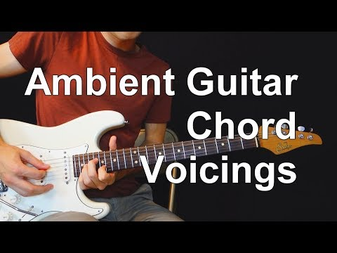 How To Voice Chords For Ambient Guitar (The 3 Regions Rule) - Chordal Lesson Ep.1