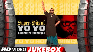 SUPER HITS OF YO YO HONEY SINGH | Video Jukebox | Best Of Yo Yo Honey Singh Songs | T-Series