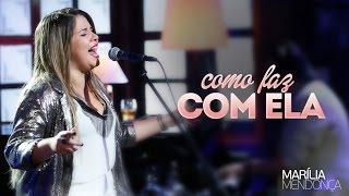 Marília Mendonça - Como faz com ela - Vídeo Oficial do DVD thumbnail
