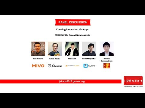 GMASA'17 Jakarta: Panel Discussion - Creating Innovation Via Apps