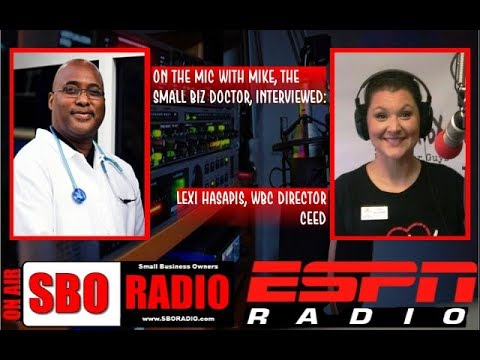 """On the Mic with Mike """"The Small Biz Doctor"""" feat. Lexi Hasapis"""