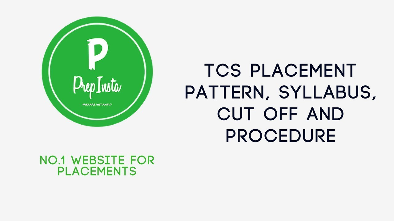 How to Prepare for TCS Placement Test | Tips, Tricks Pattern and Procedure  2019