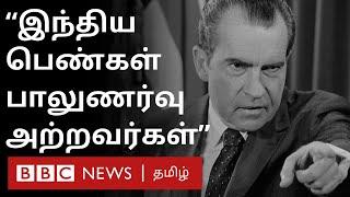 'Indian Women கவர்ச்சி குறைவானவர்கள், பாலுணர்வு அற்றவர்கள்' – Former US President Richard Nixon